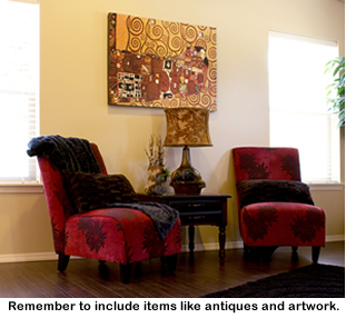 Remember to include items like antiques and artwork.